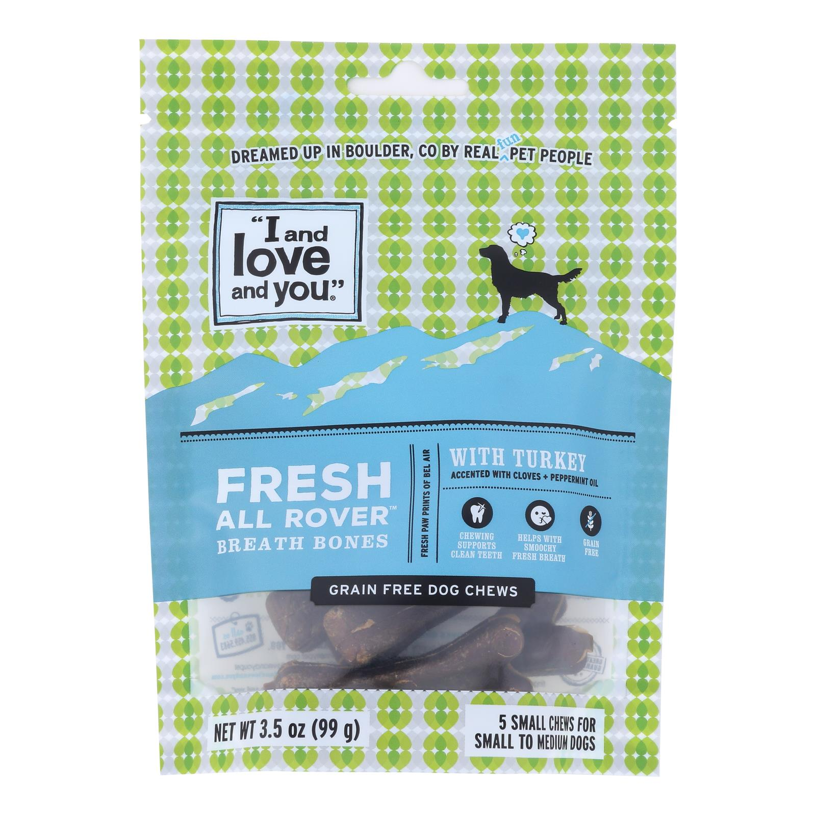 I And Love And You Dog Treats, Fresh All Rover Breath Bones  - Case of 6 - 5 CT